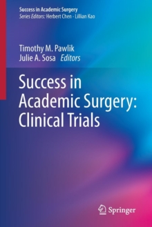 Success in Academic Surgery: Clinical Trials, Paperback / softback Book