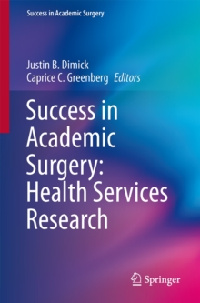 Success in Academic Surgery: Health Services Research, Paperback / softback Book
