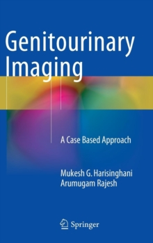 Genitourinary Imaging : A Case Based Approach, Hardback Book