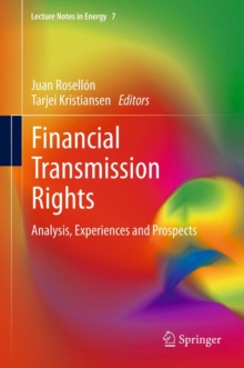 Financial Transmission Rights : Analysis, Experiences and Prospects, Hardback Book