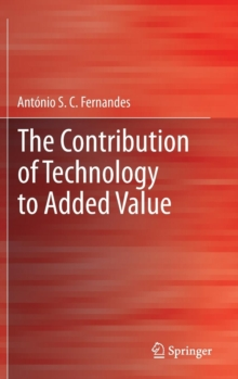 The Contribution of Technology to Added Value, Hardback Book