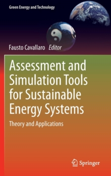 Assessment and Simulation Tools for Sustainable Energy Systems : Theory and Applications, Hardback Book