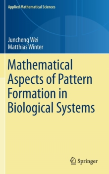 Mathematical Aspects of Pattern Formation in Biological Systems, Hardback Book
