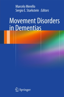 Movement Disorders in Dementias, Hardback Book