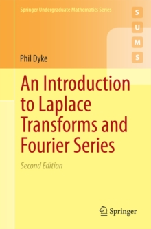 An Introduction to Laplace Transforms and Fourier Series, Paperback Book