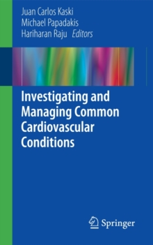Investigating and Managing Common Cardiovascular Conditions, Paperback / softback Book
