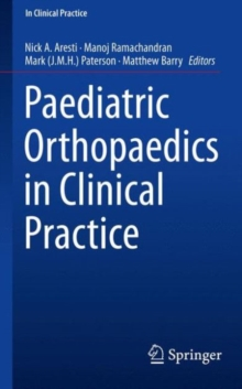 Paediatric Orthopaedics in Clinical Practice, Paperback / softback Book