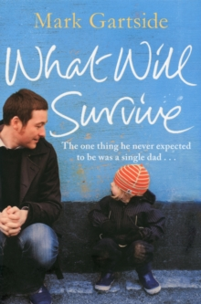 What Will Survive, Paperback Book