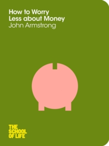 How to Worry Less About Money, Paperback / softback Book