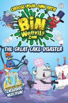 Bin Weevils Choose Your Own Path 1 : The Great Cake Disaster, Paperback Book
