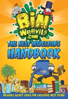 Bin Weevils: the Nest Inspector's Handbook : Everything You Need to Know to Create a Trophy-Winning Nest!, Paperback Book