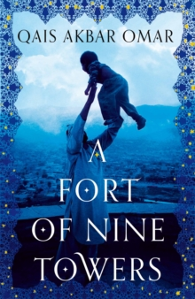 A Fort of Nine Towers, Hardback Book