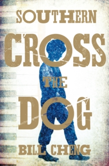 Southern Cross the Dog, Paperback Book