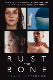 Rust and Bone, Paperback Book