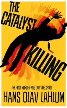 The Catalyst Killing, Paperback Book