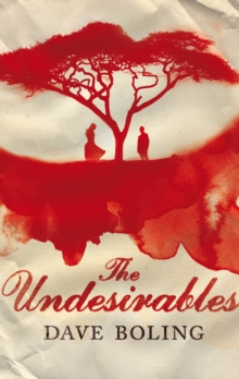 The Undesirables, Hardback Book