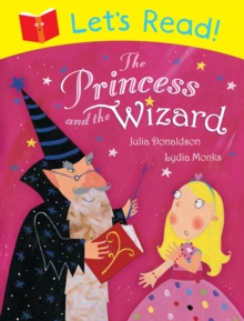 Let's Read! The Princess and the Wizard, Paperback Book