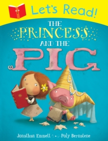Let's Read! The Princess and the Pig, Paperback Book