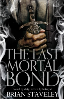 The Last Mortal Bond, Paperback Book