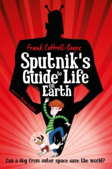 Sputnik's Guide to Life on Earth, Paperback / softback Book