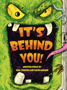It's Behind You! : Monster Poems by, Paperback Book