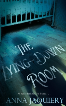The Lying Down Room, Hardback Book