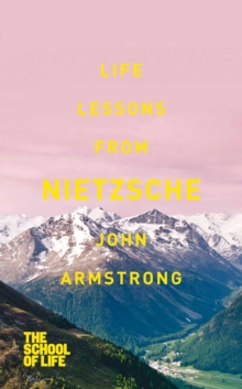 Life Lessons from Nietzsche, Paperback Book