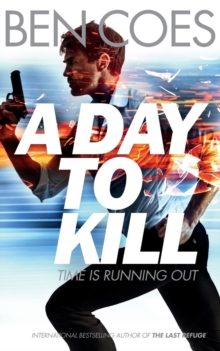 A Day to Kill, Paperback Book