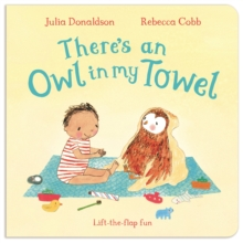 There's an Owl in My Towel, Board book Book