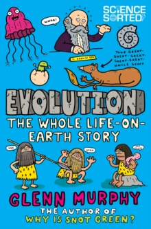 Evolution: The Whole Life on Earth Story, Paperback Book