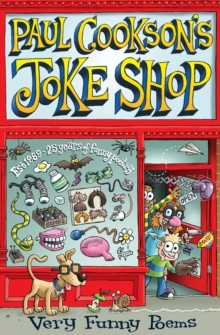 Paul Cookson's Joke Shop : Selected Paul Cookson Poems, Paperback Book