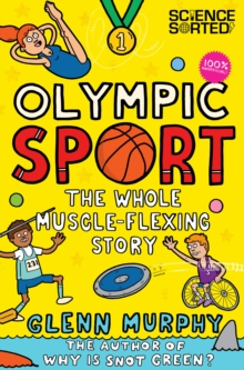 Olympic Sport: The Whole Muscle-Flexing Story : 100% Unofficial, Paperback / softback Book