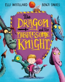The Dragon and the Nibblesome Knight, Paperback Book