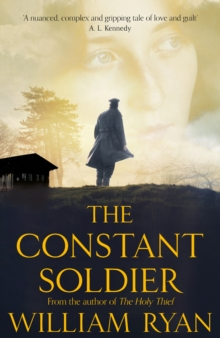 The Constant Soldier, Hardback Book