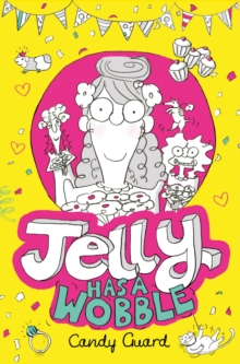Jelly Has a Wobble, Paperback / softback Book