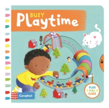 Busy Playtime, Board book Book