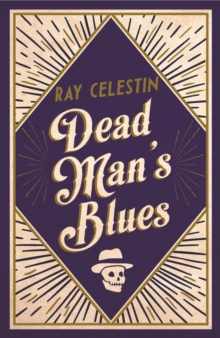 Dead Man's Blues, Hardback Book