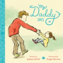 My Daddy Says, Board book Book
