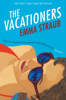 The Vacationers, Paperback / softback Book