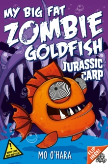 My Big Fat Zombie Goldfish 6: Jurassic Carp, Paperback Book