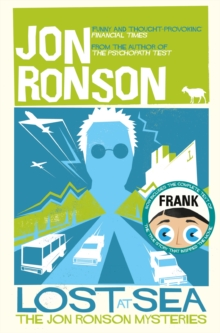Lost at Sea : The Jon Ronson Mysteries, Paperback / softback Book