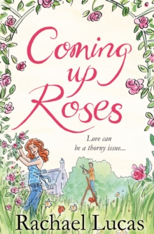 Coming Up Roses, Paperback Book