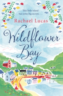 Wildflower Bay, Paperback Book