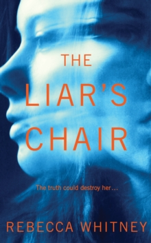 The Liar's Chair, Hardback Book