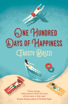 One Hundred Days of Happiness, Paperback / softback Book