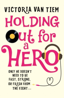Holding Out for a Hero, Paperback Book