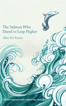 The Salmon Who Dared to Leap Higher, Paperback / softback Book