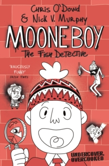 Moone Boy 2: The Fish Detective, Paperback Book