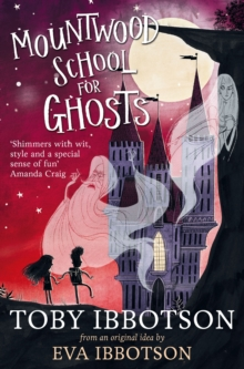 Mountwood School for Ghosts, Paperback Book