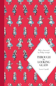 Through the Looking Glass, Hardback Book